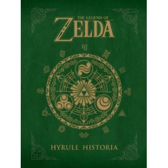 The Legend of Zelda: Hyrule Historia - Eiji Aonuma, Akira Himekawa ...