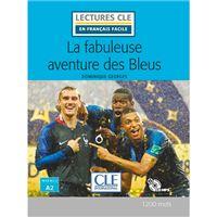Lectures CLE en français facile - La fabuleuse aventure des Bleus - Livre + CD