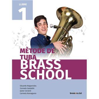 Mètode de tuba. Brass School. Llibre 1
