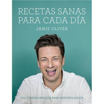 Recetas Sanas Para Cada Dia Jamie Oliver 5 En Libros Fnac