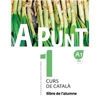 A punt. Curs de català. Llibre de l'alumne, 1
