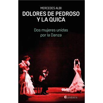 Dolores de Pedroso y La Quica - Dos mujeres unidas por la danza