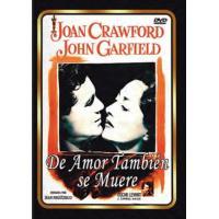 De amor también se muere - DVD