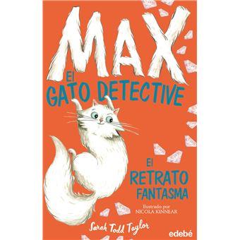 Max el gato detective 2 - El retrato fantasma