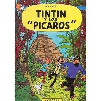 Las aventuras de Tintín 23. Tintín y los pícaros