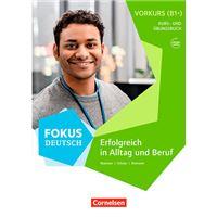 Fokus Deutsch B2 - Erfolgreich in alltag und beruf B1+ mit Audios online