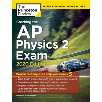 Cracking the AP Physics 2 Exam, 2020 Edition