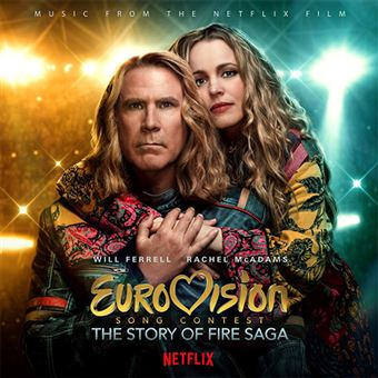 Eurovision Song Contest The Story Of Fire Saga B.S.O.