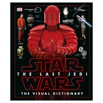 Star Wars: The Last Jedi. Visual Dictionary