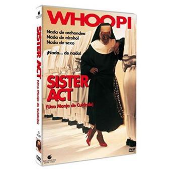 Sister act (Una monja de cuidado) - DVD