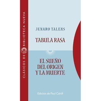 Tabula rasa. El sueño del origen
