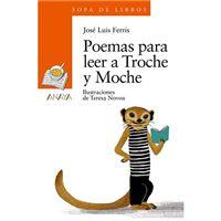 Poemas para leer a Troche y Moche
