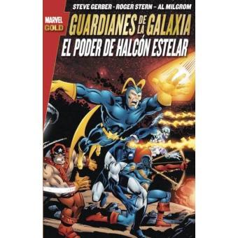 Marvel Gold. Guardianes de la Galaxia: El Poder de Halcón Estelar