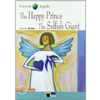 The Happy Prince - The Selfish Giant (Libro + CD)