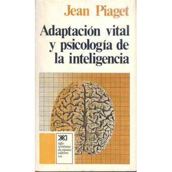 Adaptación vital y psicología de la inteligencia