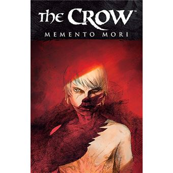 The Crow - Memento Mori