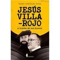 Jesus Villa-Rojo, a través de sus discos