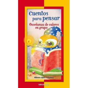 Cuentos para pensar - Dr. Alfonso López Caballero -5% en ...