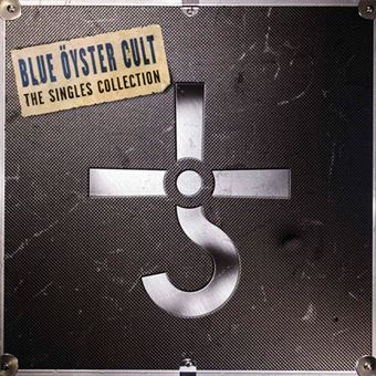 Blue Oyster Cult. The Singles Collection