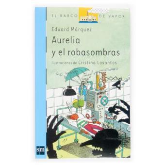 Aurelia y el robasombras