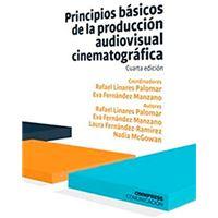 Principios básicos de la producción audiovisual cinematográfica