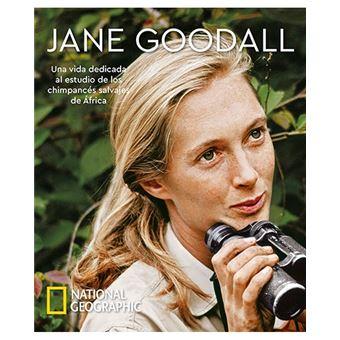 Jane Goodall - Una vida dedicada al estudio de los chimpancés salvajes de África