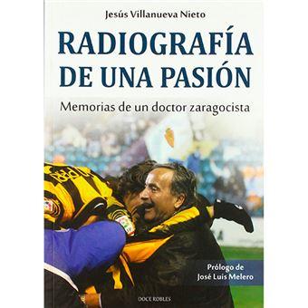 Radiografía de una pasión