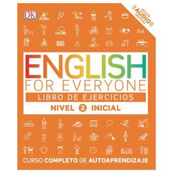 English For Everyone (Edición en español) Nivel inicial 2. Libro de ejercicios