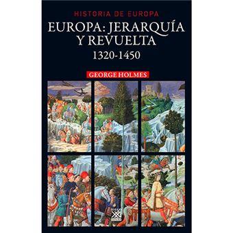 Europa - Jerarquía y revuelta, 1320-1450