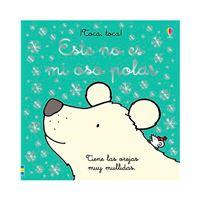 ¡Toca, toca! - Este no es mi oso polar