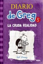 El diario de Greg 5 - La cruda realidad