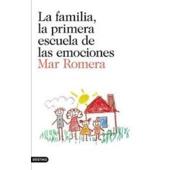 La familia, la primera escuela de las emociones