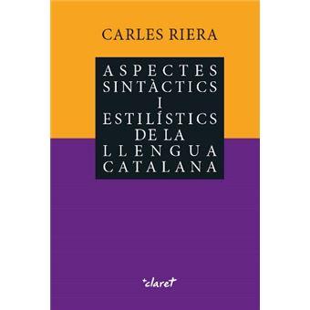 Aspectes sintàctics i estilístics de la llengua catalana