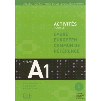 Activités pour le cadre européen commun de référence. A1 + CD