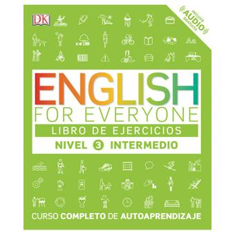 English For Everyone (Edición en español) Nivel intermedio 3. Libro de ejercicios