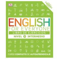 English For Everyone (Edición en español) Nivel intermedio 3. Libro de ejercicios