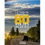 La vuelta a España en 80 viajes de un día