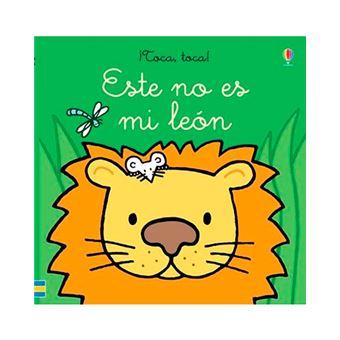¡Toca, toca! - Este no es mi león