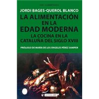 La alimentación en la edad moderna - La cocina en la Cataluña del siglo XVIII