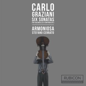 Carlo Graziani: Six Sonatas for Violoncello & Continuo, Op. 3 (2 CD)