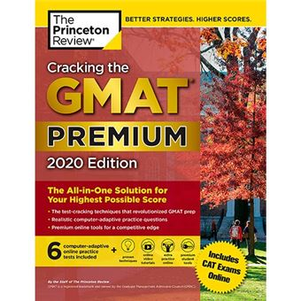 Cracking the GMAT - Premium Edition With 6 Computer-Adaptive Practice Tests