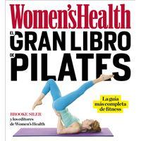 Women's Health: El gran libro de pilates