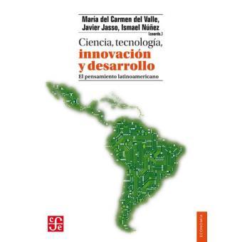 Ciencia, tecnología, innovación y desarrollo