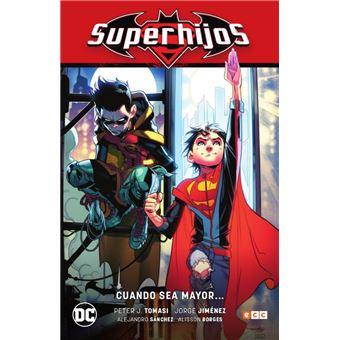 Superhijos vol 01: Cuando sea mayor