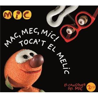 Mac, mec, mic! - Toca't el melic -2 CD