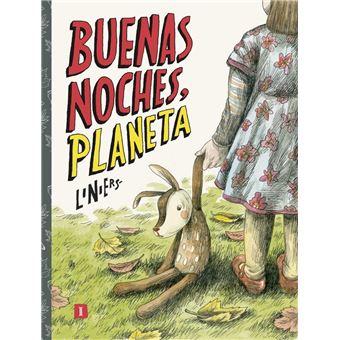 Buenas Noches Planeta Liniers 5 En Libros Fnac