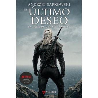 Saga Geralt de Rivia 1 - El último deseo