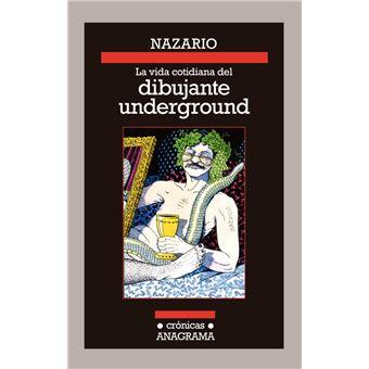 Vida cotidiana del dibujante underground