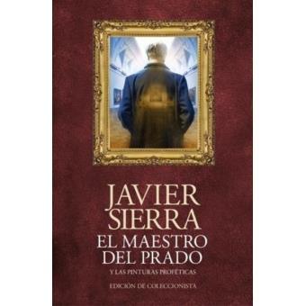 El maestro del Prado y las pinturas proféticas. Edición coleccionista