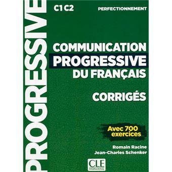 Communication progressive du français - Corrigés - C1-C2